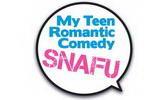 My Teen Romantic Comedy SNAFU